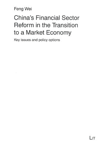 China's Financial Sector Reform in the Transition to a Market Economy