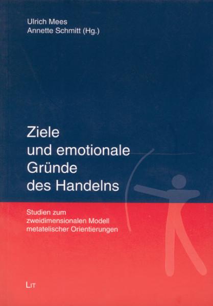 Ziele und emotionale Gründe des Handelns