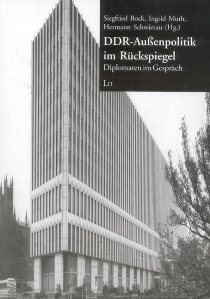 DDR-Außenpolitik im Rückspiegel