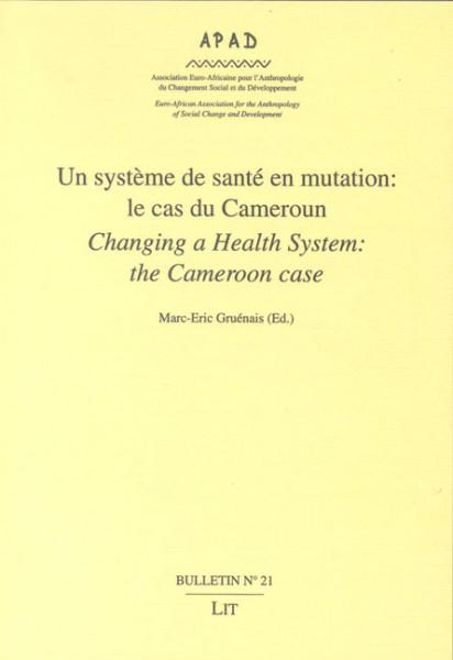 Un système de santé en mutation: le cas du Cameroun