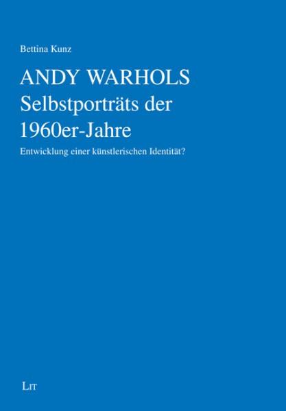 Andy Warhols Selbstporträts der 1960er-Jahre