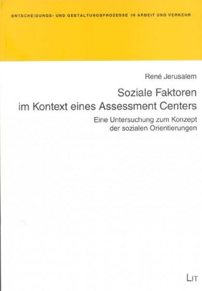 Soziale Faktoren im Kontext eines Assessment Centers