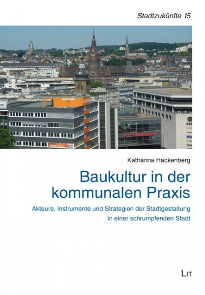 Baukultur in der kommunalen Praxis