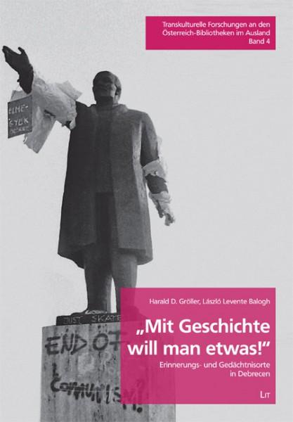 """""""Mit Geschichte will man etwas!"""""""