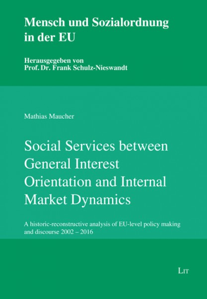 Social Services between General Interest Orientation and Internal Market Dynamics