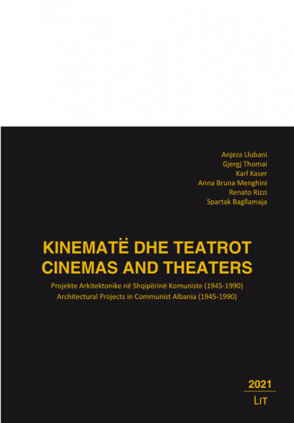Kinemate dhe Teatrot. Cinemas and Theaters