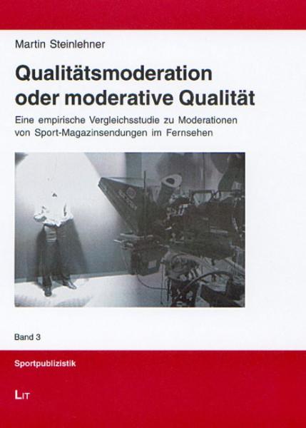 Qualitätsmoderation oder moderative Qualität