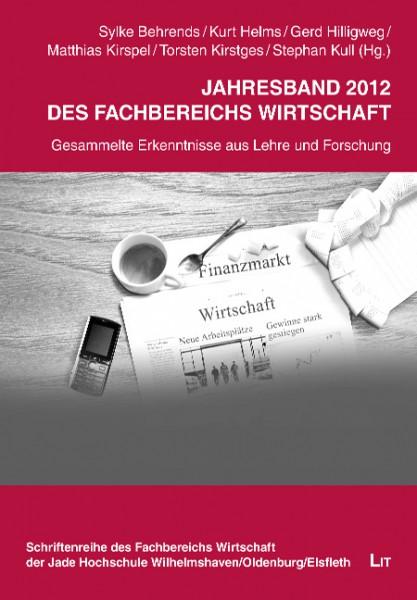 Jahresband 2012 des Fachbereichs Wirtschaft