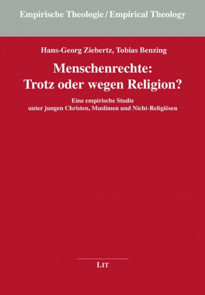 Menschenrechte: Trotz oder wegen Religion?