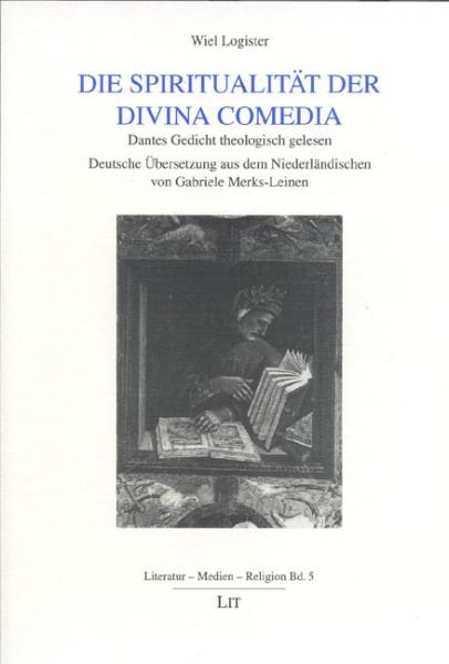 Die Spiritualität der Divina Comedia