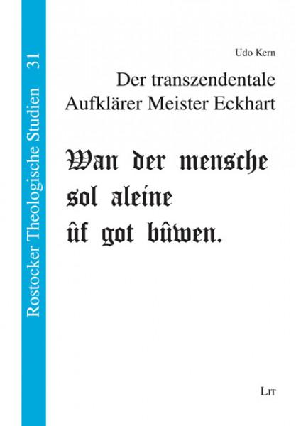 Der transzendentale Aufklärer Meister Eckhart