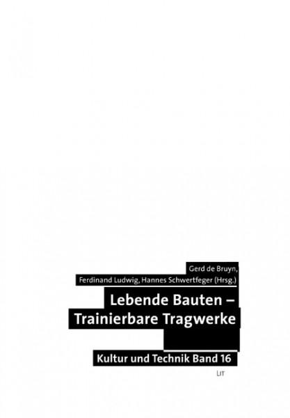 Lebende Bauten - Trainierbare Tragwerke