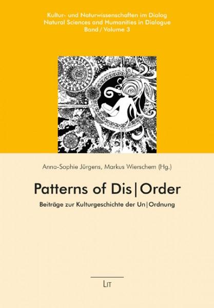 Patterns of Dis|Order