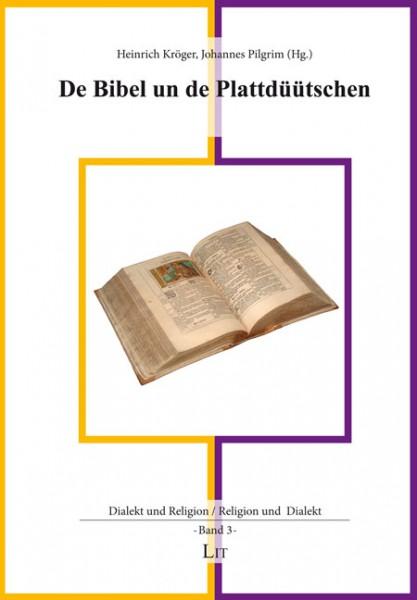 De Bibel un de Plattdüütschen