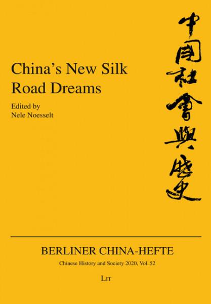 China's New Silk Road Dreams