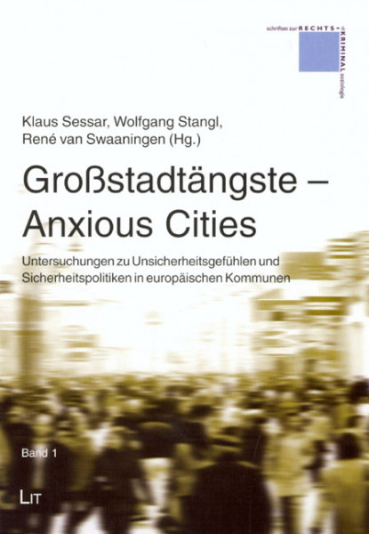 Großstadtängste - Anxious Cities