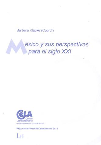 México y sus perspectivas para el siglo XXI