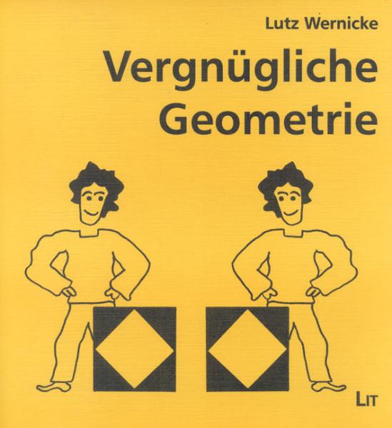Vergnügliche Geometrie
