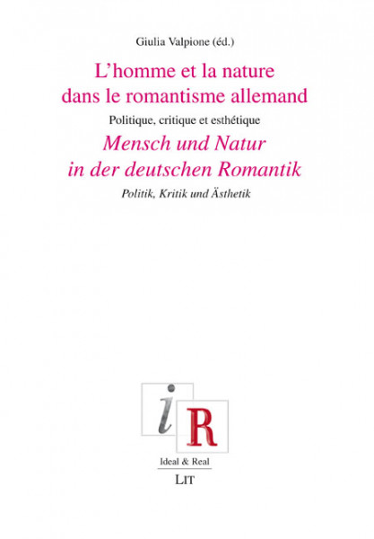 Mensch und Natur in der deutschen Romantik. L'homme et la nature dans le romantisme allemand