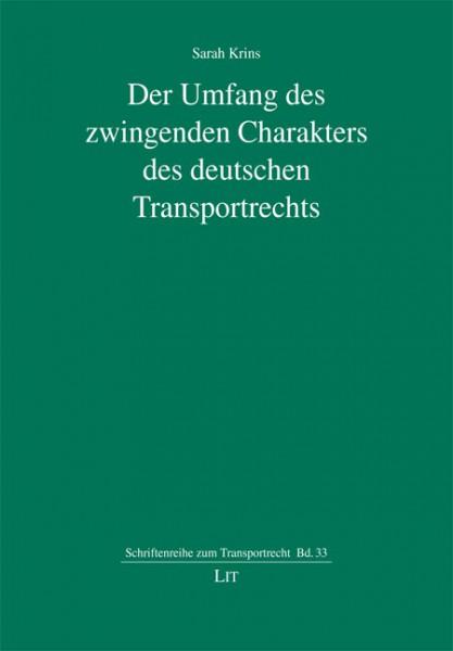 Der Umfang des zwingenden Charakters des deutschen Transportrechts