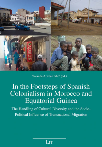 In the Footsteps of Spanish Colonialism in Morocco and Equatorial Guinea