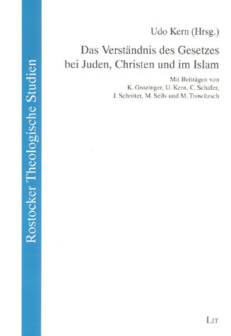 Das Verständnis des Gesetzes bei Juden, Christen und im Islam
