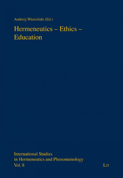 Hermeneutics - Ethics - Education