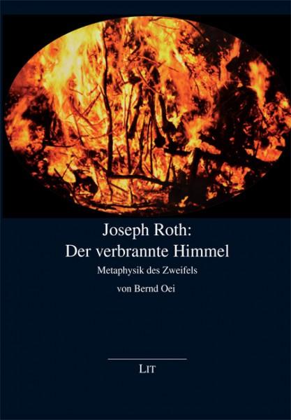 Joseph Roth: Der verbrannte Himmel