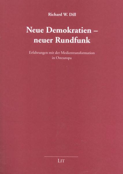 Neue Demokratien - neuer Rundfunk