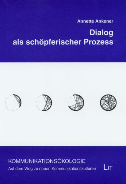 Dialog als schöpferischer Prozess