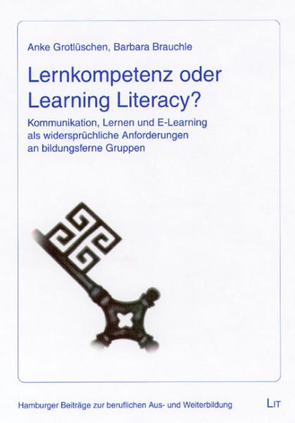 Lernkompetenz oder Learning Literacy?