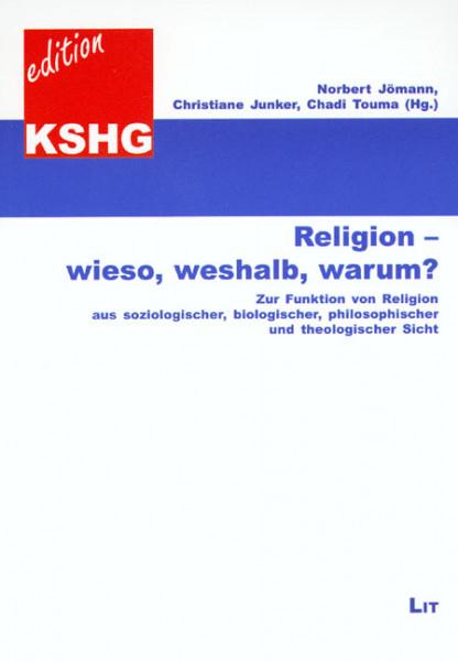 Religion - wieso, weshalb, warum?