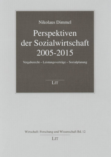 Perspektiven der Sozialwirtschaft 2005-2015