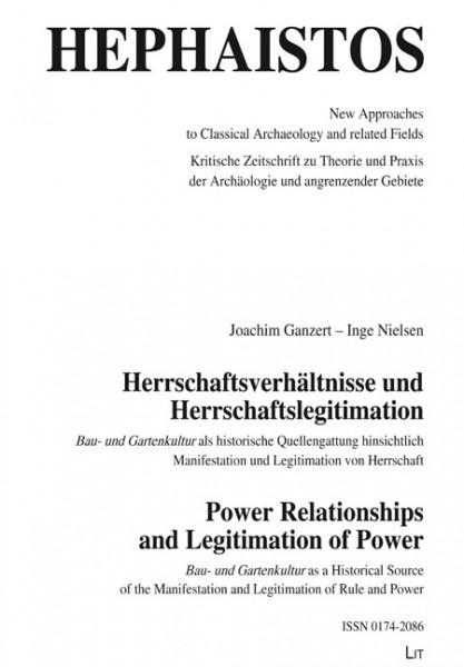 Herrschaftsverhältnisse und Herrschaftslegitimation. Power Relationships and Legitimation of Power