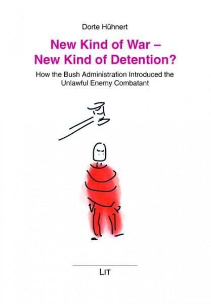 New Kind of War - New Kind of Detention?