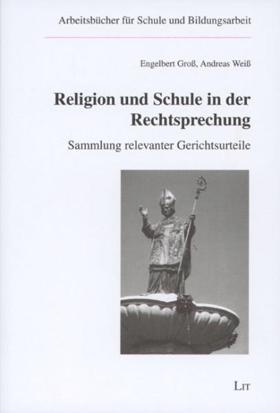 Religion und Schule in der Rechtsprechung