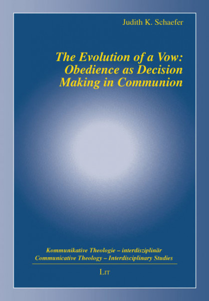 The Evolution of a Vow: Obedience as Decision Making in Communion