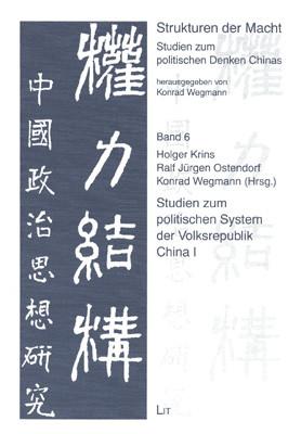 Studien zum politischen System der Volksrepublik China I