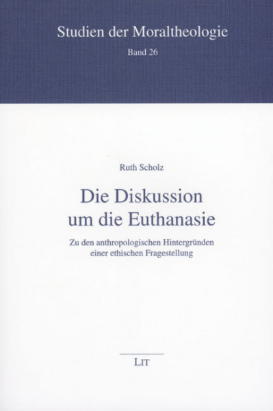 Die Diskussion um die Euthanasie