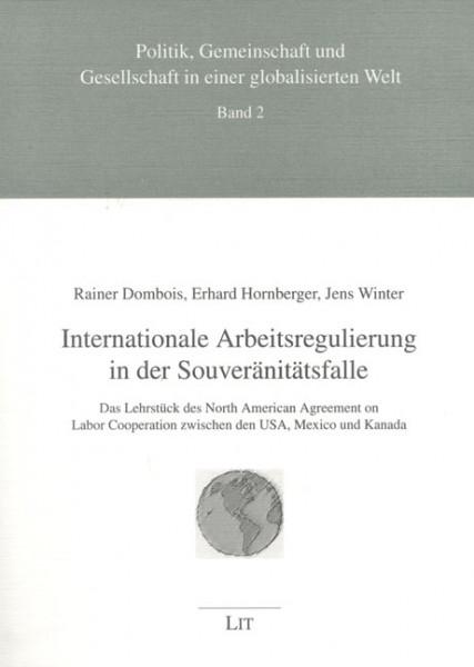Internationale Arbeitsregulierung in der Souveränitätsfalle