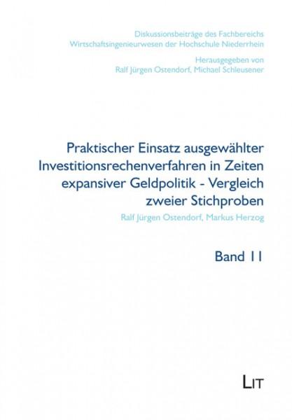 Praktischer Einsatz ausgewählter Investitionsrechenverfahren in Zeiten expansiver Geldpolitik - Vergleich zweier Studien