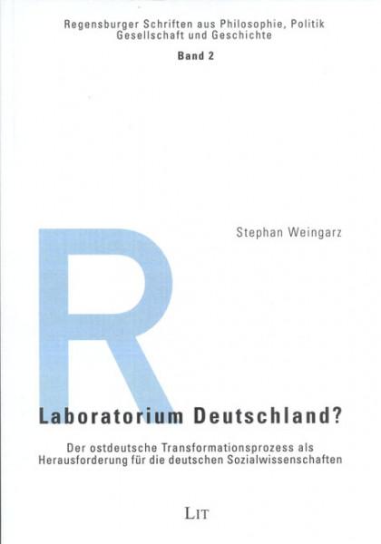 Laboratorium Deutschland?