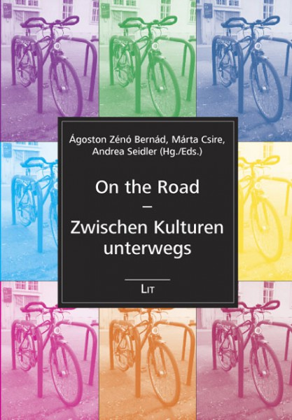 On the Road - Zwischen Kulturen unterwegs