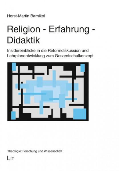 Religion - Erfahrung - Didaktik
