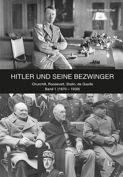 Hitler und seine Bezwinger