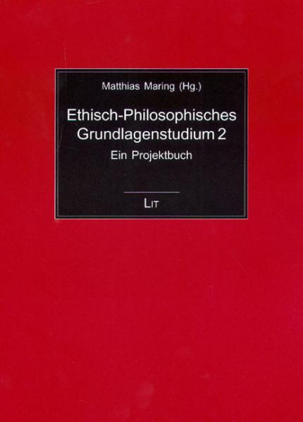 Ethisch-Philosophisches Grundlagenstudium 2