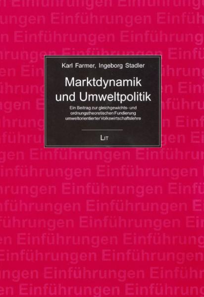 Marktdynamik und Umweltpolitik