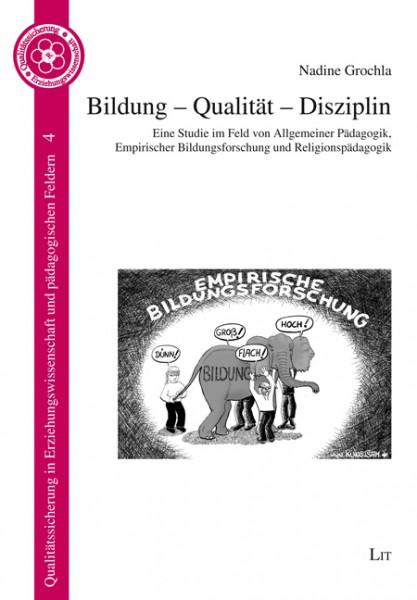 Bildung - Qualität - Disziplin