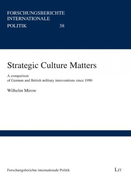 Strategic Culture Matters