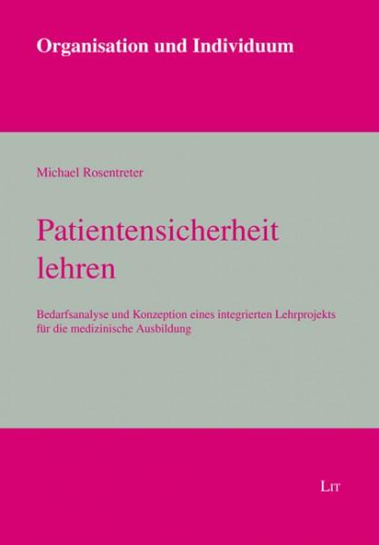 Patientensicherheit lehren